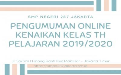 Pengumuman Kenaikan Kelas Online Tahun Pelajaran 2019/2020 SMPN 287 Jakarta